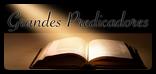 Grandes Predicadores